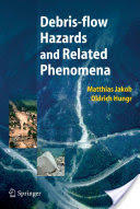 Debris-Flow Hazards and Related Phenomena (2005)