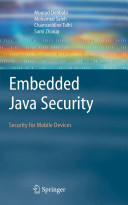 Embedded Java Security - Security for Mobile Devices (2006)