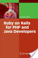 Ruby on Rails for PHP and Java Developers (2007)
