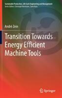 Transition Towards Energy Efficient Machine Tools (2012)