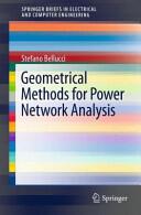 Geometrical Methods for Power Network Analysis (2013)