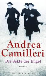 Die Sekte der Engel - Andrea Camilleri, Annette Kopetzki (2013)
