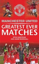 Manchester United Greatest Ever Matches (2012)
