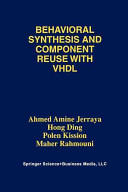 Behavioral Synthesis and Component Reuse with VHDL (2012)