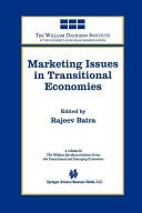Marketing Issues in Transitional Economies (2012)