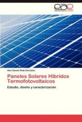 Paneles Solares Hibridos Termofotovoltaicos - Alen Daniel Rida González (2013)