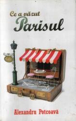 Ce a văzut Parisul (ISBN: 9786068335445)