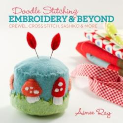 Doodle Stitching: Embroidery & Beyond (2013)
