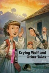 Dominoes: Quick Starter: Crying Wolf and Other Tales (2013)