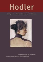 Ferdinand Hodler. Catalogue raisonn der Gemlde (2013)