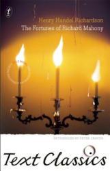 Fortunes Of Richard Mahony - Henry Handel Richardson (2012)