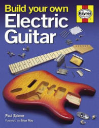 Build Your Own Electric Guitar (2013)