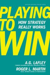 Playing to Win - A G Lafley (2013)