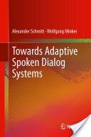 Towards Adaptive Spoken Dialog Systems (2012)