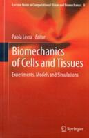 Biomechanics of Cells and Tissues (2013)