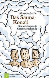 Das Sauna-Konzil - Albrecht Gralle (2013)