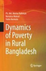 Dynamics of Poverty in Rural Bangladesh (2013)