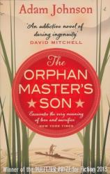 Orphan Master's Son - Adam Johnson (2013)