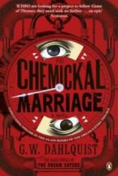 Chemickal Marriage - G W Dahlquist (2013)