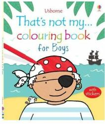 That's Not My. . . Colouring Book for Boys (2013)