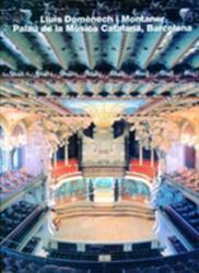 Lluis Domenech i Montaner, Palau de la Musica Catalana, Barcelona (1995)