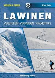 Lavinák / Elmélet és Gyakorlat / Bergverlag Rother (2013)