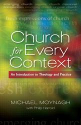 Church for Every Context: An Introduction to Theology and Practice (2012)