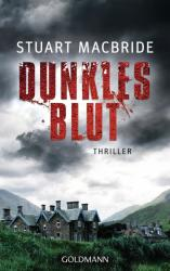 Dunkles Blut - Stuart MacBride, Andreas Jäger (2013)