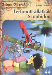 Térfonott állatkák- Scoubidou (2013)