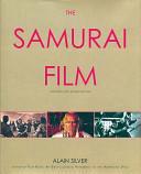 Samurai Film - Alain Silver (2007)