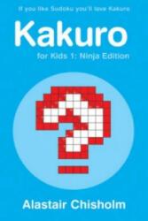 Kakuro for Kids 1 - Alastair Chisholm (2006)