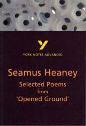 Selected Poems from Opened Ground: York Notes Advanced (2007)