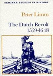 Dutch Revolt, 1559-1648 (ISBN: 9780582355941)