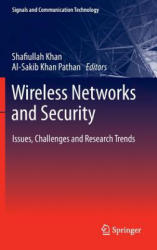 Wireless Networks and Security - Shafiullah Khan, Al-Sakib Khan Pathan (2013)