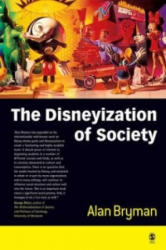 Disneyization of Society - Alan Bryman (2004)