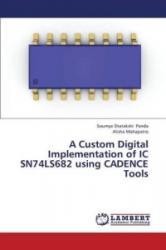 A Custom Digital Implementation of IC SN74LS682 using CADENCE Tools - Soumya Shatakshi Panda, Alisha Mahapatro (2013)