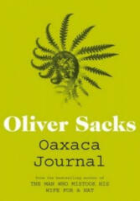 Oaxaca Journal - Oliver Sacks (2012)