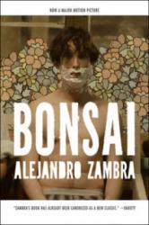 Alejandro Zambra - Bonsai - Alejandro Zambra (2012)