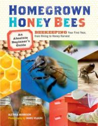 Homegrown Honey Bees - Alethea Morrison (2013)
