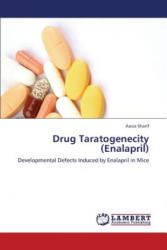 Drug Taratogenecity (Enalapril) - Aasia Sharif (2012)