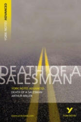 Death of a Salesman: York Notes Advanced - Adrian Page (2008)