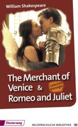 The Merchant of Venice and Romeo & Juliet (2013)