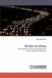 Driven to Drive - Alexander Heil (2010)