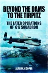 Beyond the Dams to the Tirpitz (2013)
