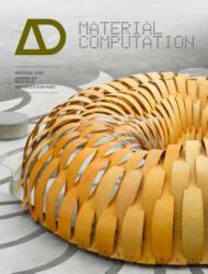 Material Computation - Achim Menges (2012)