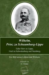 Wilhelm, Prinz Zu Schaumburg-Lippe - O. Elster (2013)