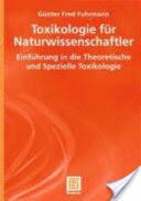 Toxikologie Fur Naturwissenschaftler (2006)