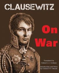 Carl Von Clausewitz - On War - Carl Von Clausewitz (2011)