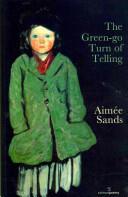 Green-go Turn of Telling - Aimee Sands (2013)