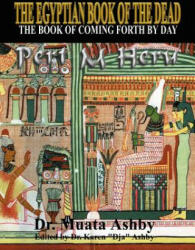 The Egyptian Book of the Dead Mysticism of the Pert Em Heru (2006)